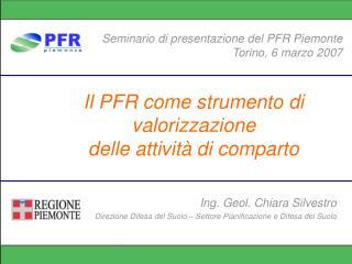 Il PFR come strumento di valorizzazione  delle attività di comparto