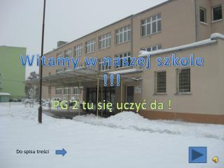 Witamy w naszej szkole !!!