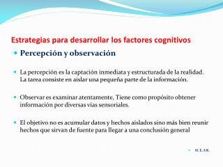 Estrategias para desarrollar los factores cognitivos