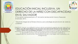 EDUCACIÓN INICIAL INCLUSIVA, UN DERECHO DE LA NIÑEZ CON DISCAPACIDAD EN EL SALVADOR
