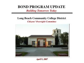 BOND PROGRAM UPDATE Building Tomorrow Today