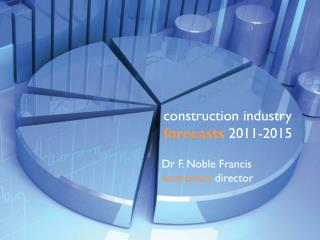 construction industry forecasts  2011-2015