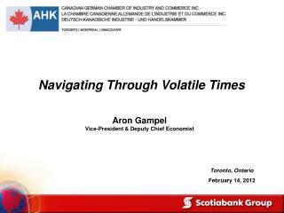 Aron Gampel                              Vice-President & Deputy Chief Economist
