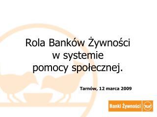 Rola Banków Żywności  w systemie  pomocy społecznej.