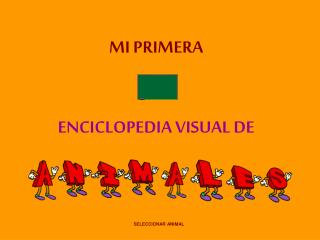 MI PRIMERA  ENCICLOPEDIA VISUAL DE