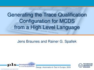 Generating the Trace Qualification Configuration for  MCDS  from  a High Level Language