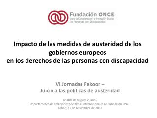 VI Jornadas  Fekoor  –  Juicio a las políticas de austeridad Beatriz de Miguel Vijandi,
