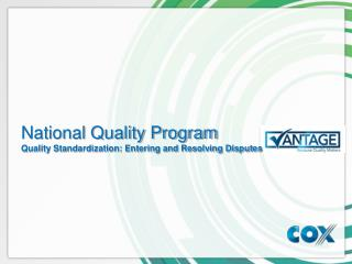 National Quality Program Quality Standardization: Entering and Resolving Disputes