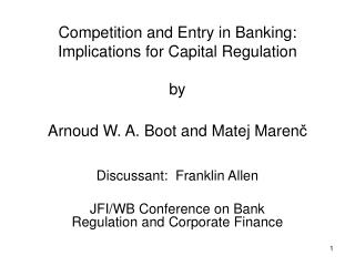 Discussant:  Franklin Allen JFI/WB Conference on Bank Regulation and Corporate Finance