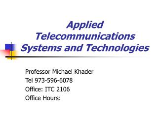 Applied Telecommunications Systems and Technologies
