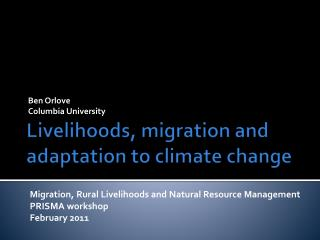 Livelihoods, migration and adaptation to climate change