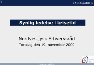 Nordvestjysk Erhvervsråd Torsdag den 19. november 2009
