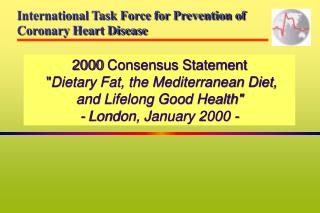 International Task Force for Prevention of Coronary Heart Disease