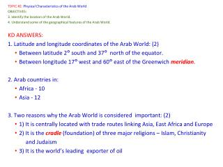 TOPIC #2:  Physical Characteristics of the Arab World OBJECTIVES: