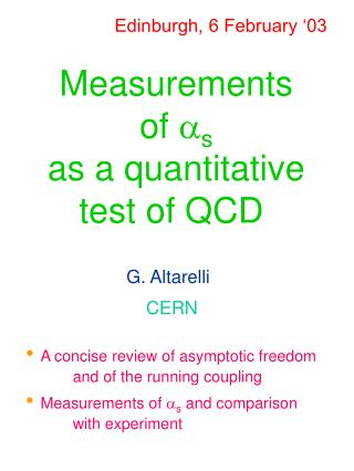 Measurements of  a s as a quantitative test of QCD