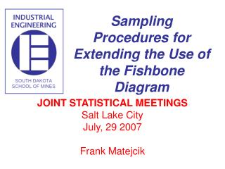 JOINT STATISTICAL MEETINGS Salt Lake City July, 29 2007 Frank Matejcik
