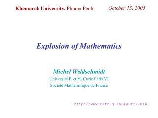 Michel Waldschmidt Université P. et M. Curie Paris VI Société Mathématique de France