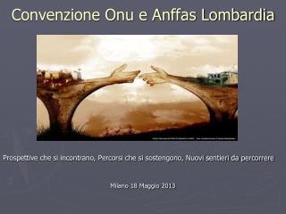 Convenzione Onu e Anffas Lombardia