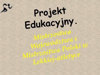 Projekt Edukacyjny.