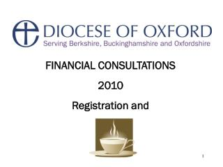 FINANCIAL CONSULTATIONS 2010 Registration and