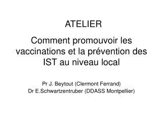 Comment promouvoir les vaccinations et la prévention des IST au niveau local