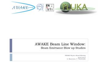 AWAKE Beam Line Window: Beam Emittance Blow up Studies