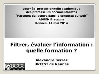 Journée professionnelle académique des  professeurs documentalistes