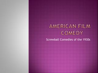 American Film Comedy