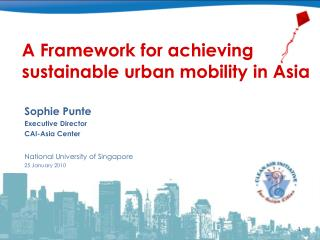 A Framework for achieving sustainable urban mobility in Asia