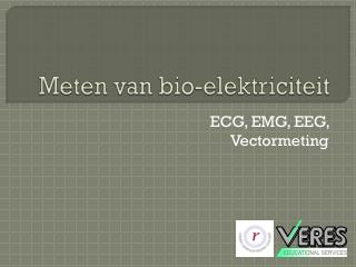 Meten van  bio-elektriciteit