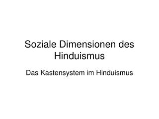Soziale Dimensionen des Hinduismus