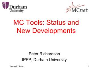MC Tools: Status and New Developments