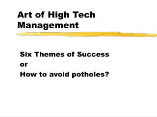 Art of High Tech Management
