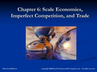 Chapter 6: Scale Economies, Imperfect Competition, and Trade