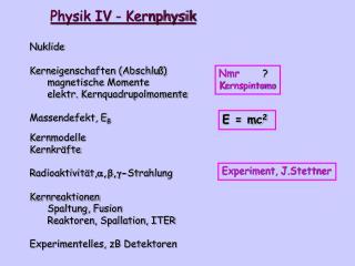 Physik IV - Kernphysik