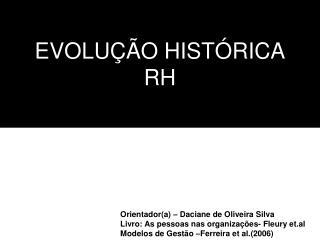 EVOLUÇÃO HISTÓRICA RH