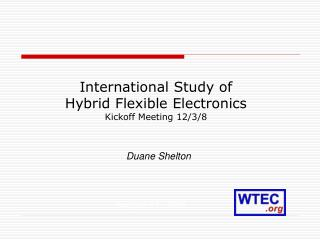 International Study of  Hybrid Flexible Electronics Kickoff Meeting 12