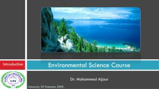 Environmental Science Course Dr. Mohammed Ajjour
