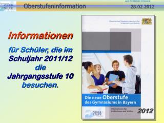 Oberstufeninformation   28.02.2012