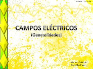 CAMPOS ELÉCTRICOS  (Generalidades)