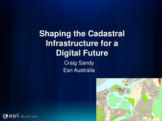 Shaping the Cadastral Infrastructure for a Digital Future