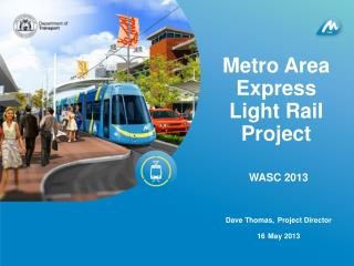 Metro Area Express  Light Rail Project
