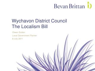 Wychavon District Council The Localism Bill