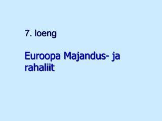 7. loeng