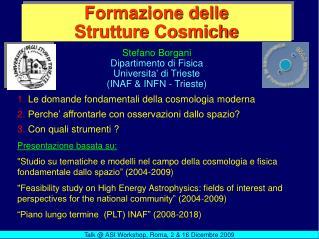 Formazione delle             Strutture Cosmiche