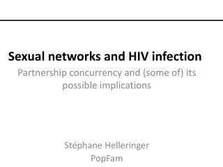 Sexual networks and HIV infection