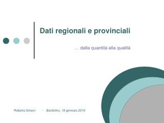 Dati regionali e provinciali