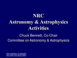 NRC Astronomy & Astrophysics Activities