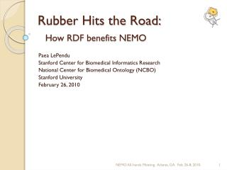 Rubber Hits the Road: How RDF benefits NEMO