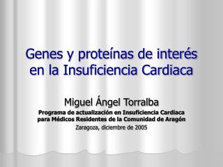 Genes y proteínas de interés en la Insuficiencia Cardiaca